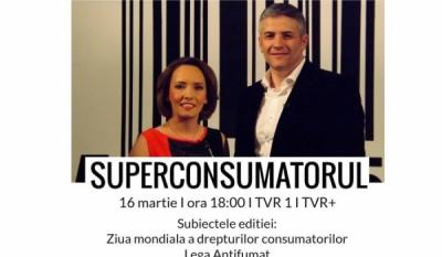 SuperConsumatorul 16 Martie - Ziua Mondiala a Drepturilor Consumatorilor și Legea Antifumat