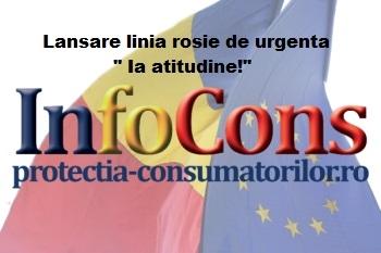 Miscarea de protectia consumatorilor –InfoCons – lanseaza linia rosie de urgenta '' Ia atitudine !'' - odata cu redeschi
