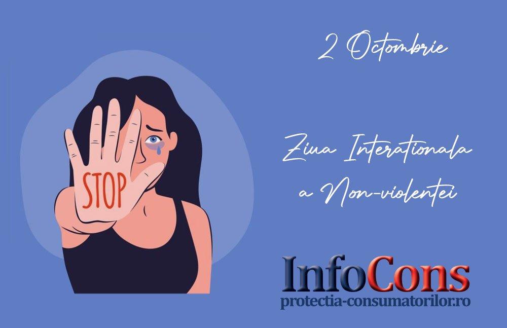 infocons - protectia consumatorilor protectia cosnumatorilor - ziua internationala a nonviolentei