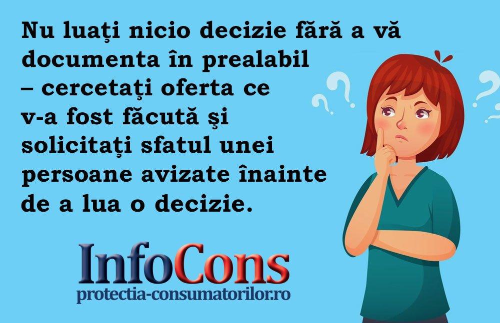 InfoCons - protectia consumatorilor - protectia consumatorului - nicio decizie fara a va documenta in prealabil