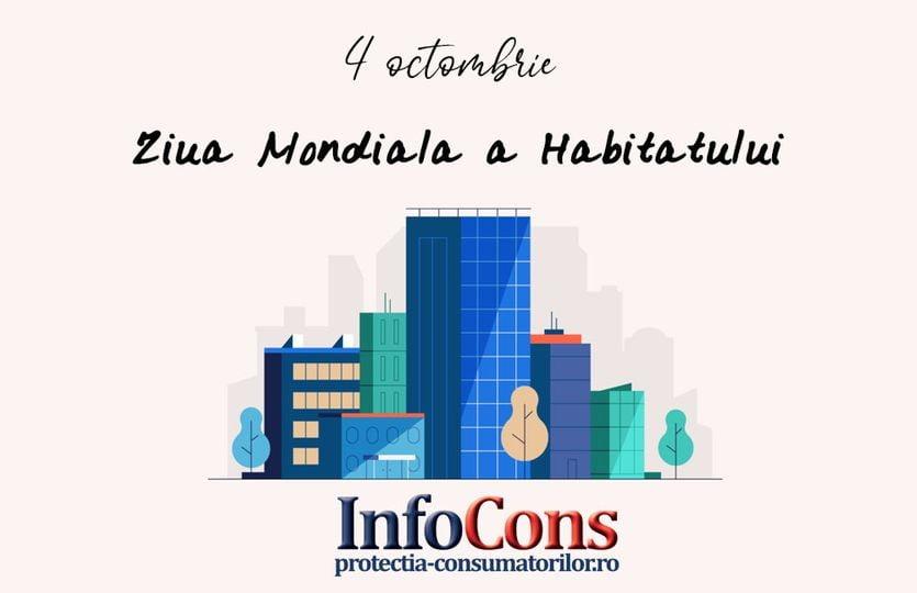 Ziua Mondiala a Habitatului. InfoCons. ProtectiaConsumatorilor